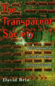 "David Brin - ""Transparent Society"""